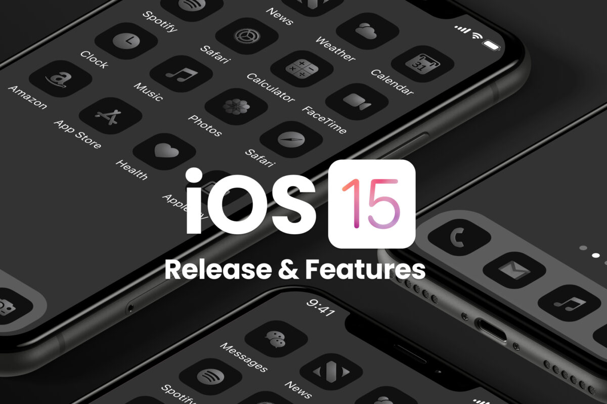iOS 15 Release Date and iOS 15 Features