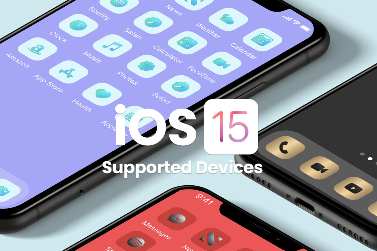 iOS 15 Supported Devices for iPhone and iPad